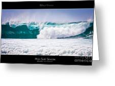 High Surf Season - Maui Hawaii Posters Series Greeting Card by Denis Dore