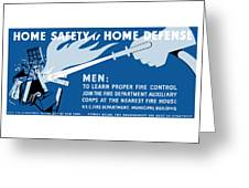 Home Safety Is Home Defense Greeting Card by War Is Hell Store