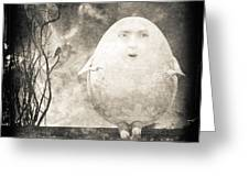 Humpty Dumpty Greeting Card by Bob Orsillo