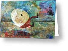 Humpty Dumpty Greeting Card by Jennifer Kelly