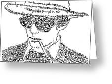 Hunter S. Thompson Black and White Word Portrait Greeting Card by Kato Smock