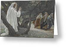 Jesus Appears To The Holy Women Greeting Card by Tissot