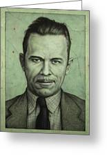 John Dillinger Greeting Card by James W Johnson