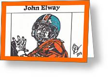 John Elway 2 Greeting Card by Jeremiah Colley