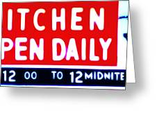 Kitchen Open Daily Greeting Card by Bill Cannon