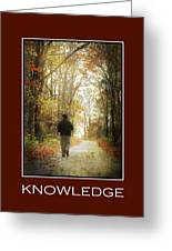 Knowledge Inspirational Motivational Poster Art Greeting Card by Christina Rollo