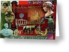 La Bella Roma Antica Greeting Card by Dean Gleisberg