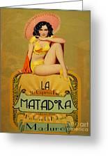 la Matadora Greeting Card by Cinema Photography