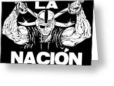 La Nacion Greeting Card by Brian Child