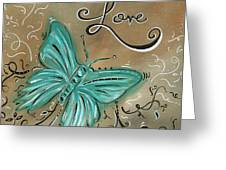 Live and Love Butterfly by MADART Greeting Card by Megan Duncanson