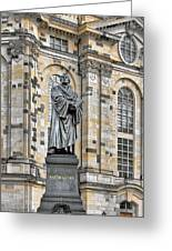 Martin Luther Monument Dresden Greeting Card by Christine Till