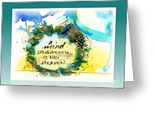 Mind Enlightened Greeting Card by L Jaye  Bell