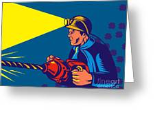 miner with jack drill Greeting Card by Aloysius Patrimonio