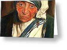 MOTHER TERESA  Greeting Card by CAROLE SPANDAU