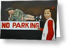 No Parking Greeting Card by Joni McPherson
