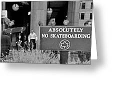 No Skateboarding Greeting Card by Brian Wallace