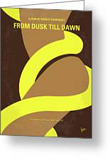 No127 My From Dusk This Dawn Minimal Movie Poster Greeting Card by Chungkong Art