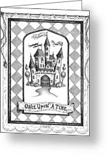 Once Upon A Time Greeting Card by Adam Zebediah Joseph