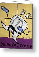 Oriental Tooth Greeting Card by Anthony Falbo