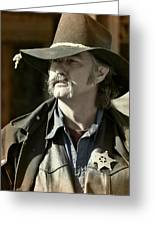 Portrait Of A Bygone Time Sheriff Greeting Card by Christine Till