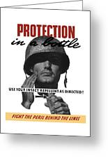 Protection In A Bottle Fight The Peril Behind The Lines Greeting Card by War Is Hell Store