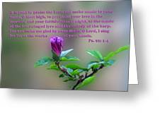 Psalms Scripture With Floral Bud Greeting Card by Linda Phelps