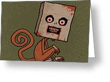 Psycho Sack Monkey Greeting Card by John Schwegel