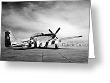 Quick Silver P-51  Greeting Card by Peter Chilelli