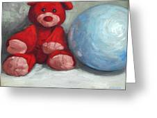 Red Teddy And A Blue Ball Greeting Card by William Noonan