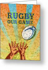 Rugby Player Hands Catching Ball Greeting Card by Aloysius Patrimonio