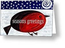 Seasons Greetings 4 Greeting Card by Patrick J Murphy