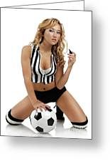 Sexy Young Woman With A Soccer Ball Greeting Card by Oleksiy Maksymenko