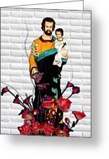 St Joseph Holding Baby Jesus - Catholic Church Qibao China Greeting Card by Christine Till