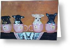 Tea Cup Chihuahuas Greeting Card by Aleta Parks