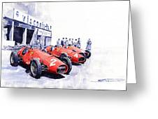 Team Ferrari 500 F2 1953 German Gp Greeting Card by Yuriy  Shevchuk