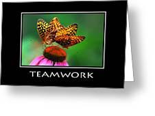 Teamwork Inspirational Motivational Poster Art Greeting Card by Christina Rollo