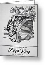 The Aggie Ring Greeting Card by Barbara Gilroy