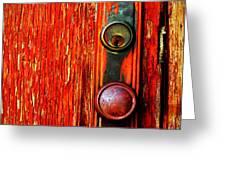 The Door Handle  Greeting Card by Tara Turner