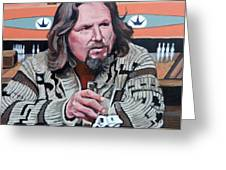The Dude Greeting Card by Tom Roderick