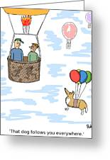 The Ever Present Dog Greeting Card by Robert Middleton