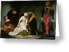The Execution Of Lady Jane Grey Greeting Card by Hippolyte Delaroche