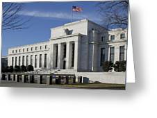 The Federal Reserve In Washington Dc Greeting Card by Brendan Reals
