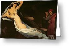 The Figures Of Francesca Da Rimini And Paolo Da Verrucchio Appear To Dante And Virgil Greeting Card by Ary Scheffer