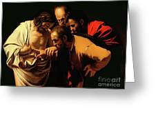 The Incredulity of Saint Thomas Greeting Card by Caravaggio