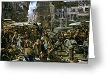 The Market Of Verona Greeting Card by Adolph Friedrich Erdmann von Menzel