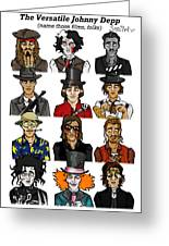 The Versatile Johnny Depp Greeting Card by Sean Williamson