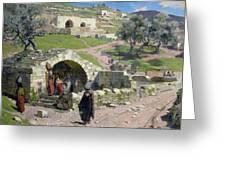 The Virgin Spring In Nazareth Greeting Card by Vasilij Dmitrievich Polenov