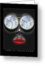 Time In Your Eyes Greeting Card by Mike McGlothlen