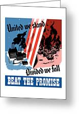 United We Stand Divided We Fall Greeting Card by War Is Hell Store