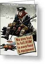 Valley Forge Soldier - Conservation Propaganda Greeting Card by War Is Hell Store